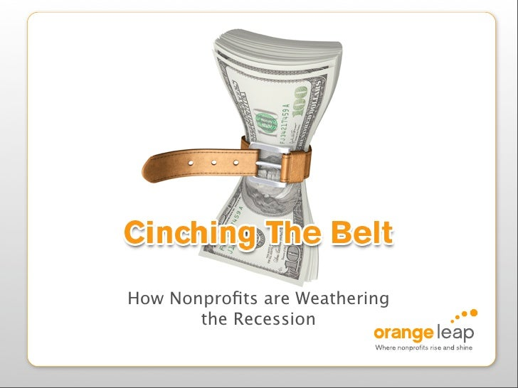 <ul><li>How Nonprofits are Weathering the Recession </li></ul>