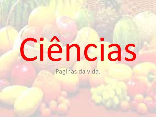 CiênciasPaginas da vida.