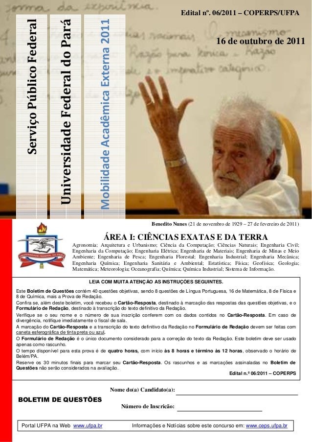 UniversidadeFederaldoPará MobilidadeAcadêmicaExterna2011 ServiçoPúblicoFederal Edital nº. 06/2011 – COPERPS/UFPA 16 de out...