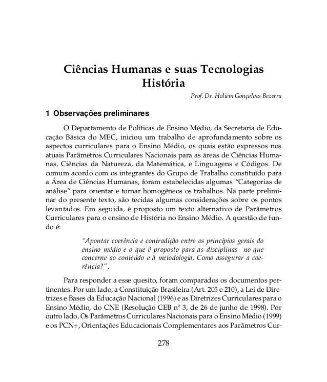 278 Ciências Humanas e suas Tecnologias História 1 Observações preliminares O Departamento de Políticas de Ensino Médio, d...