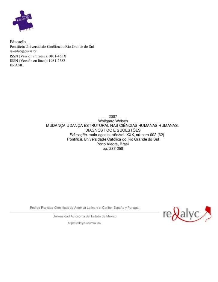 EducaçãoPontifícia Universidade Católica do Rio Grande do Sulreveduc@pucrs.brISSN (Versión impresa): 0101-465XISSN (Versió...