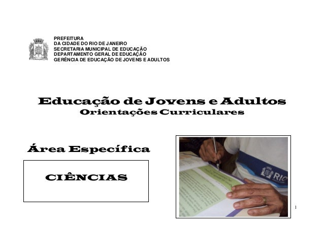 1Educação de Jovens e AdultosOrientações CurricularesÁrea EspecíficaPREFEITURADA CIDADE DO RIO DE JANEIROSECRETARIA MUNICI...