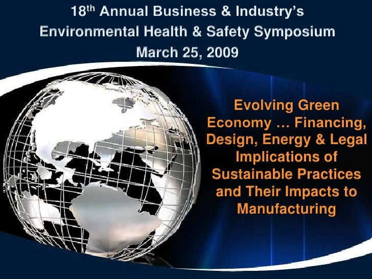 18th Annual Business & Industry's Environmental Health & Safety Symposium              March 25, 2009                     ...