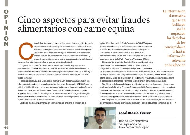 -10-Cinco aspectos para evitar fraudesalimentarios con carne equinaCuando han transcurrido más de dos meses desde el inici...