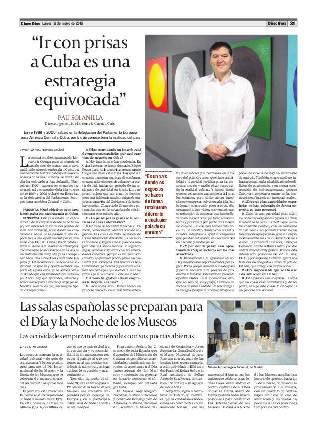 Lunes 16 de mayo de 2016 31Cinco Días Directivos CINCO DÍAS Madrid Los museos marcan la acti- vidad cultural y de ocio de ...