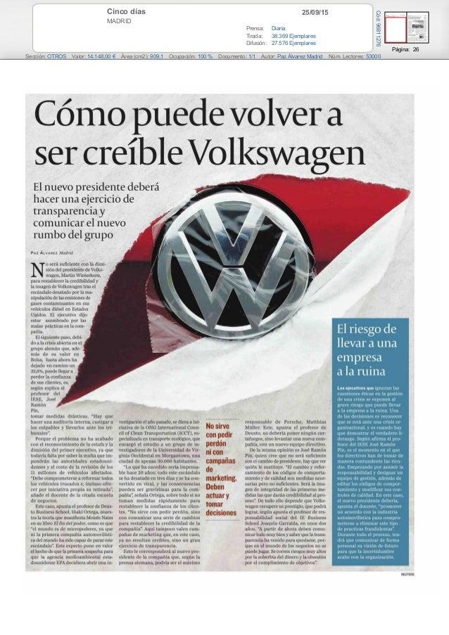 25/09/15Cinco días MADRID Prensa: Diaria Tirada: 38.369 Ejemplares Difusión: 27.576 Ejemplares Página: 26 Sección: OTROS V...
