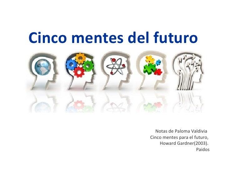 Cinco Mentes Del Futuro
