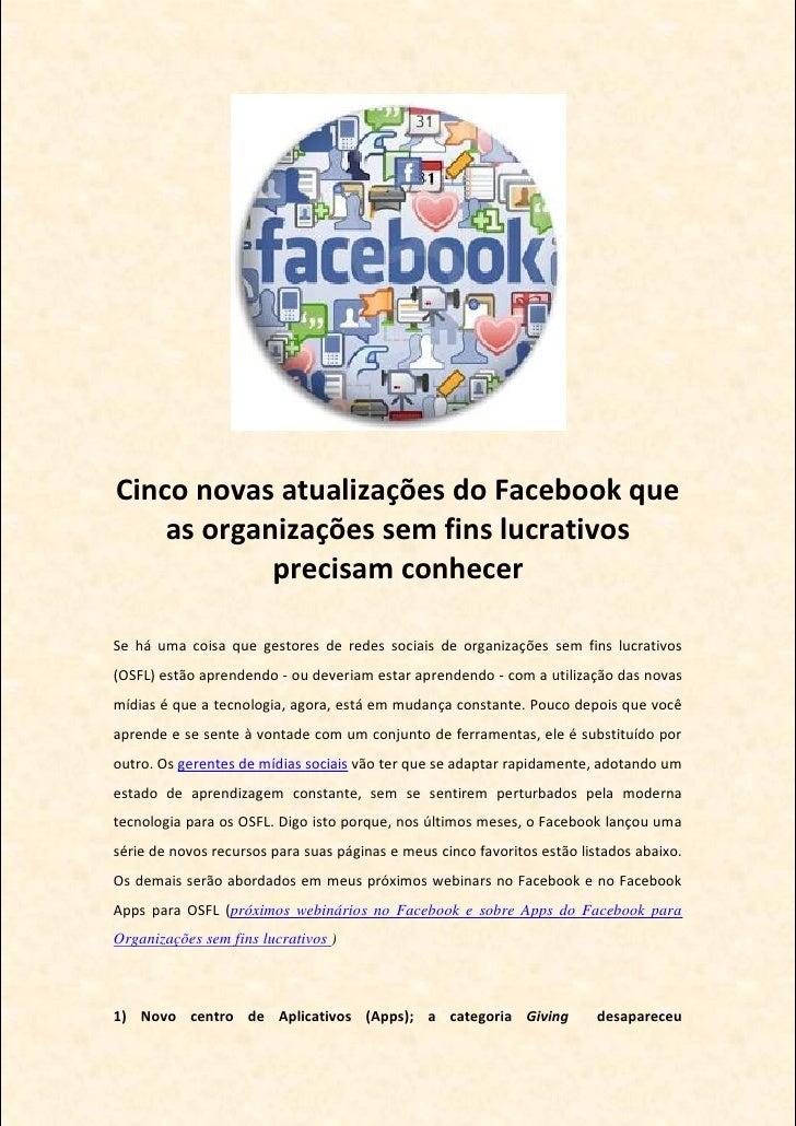 Cinco novas atualizações do Facebook que    as organizações sem fins lucrativos            precisam conhecerSe há uma cois...