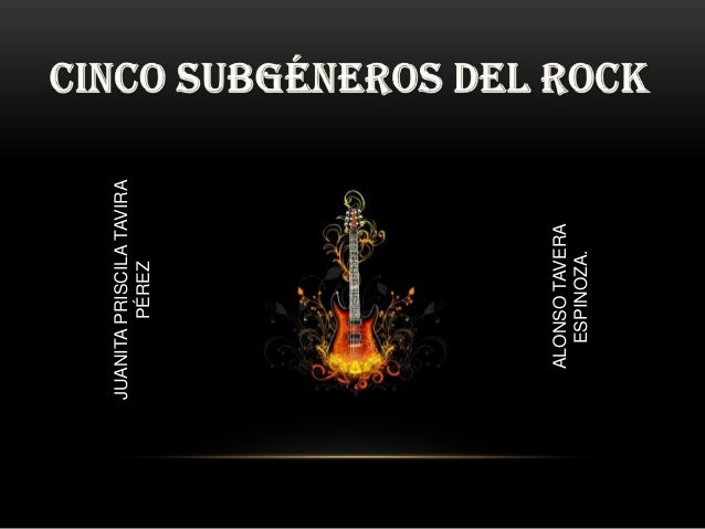 Cinco Subgeneros Del Rock