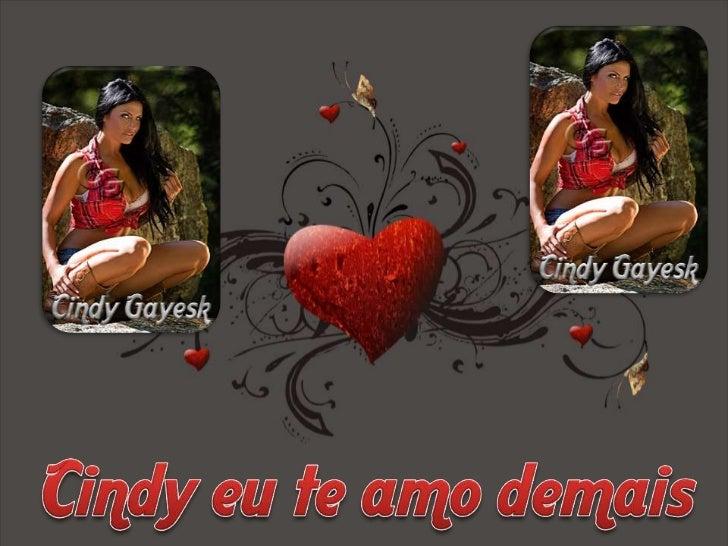 Cindy eu te amo demais