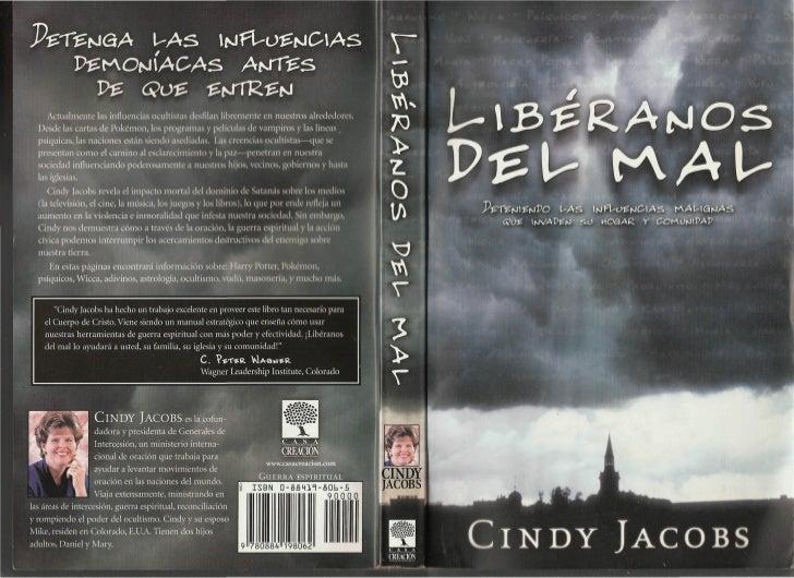 Libéranos del mal por Cindy Jacobs               Publicado por Casa Creación    Una división de Strang Communications Comp...