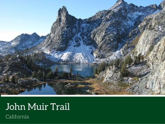 John Muir Trail  California