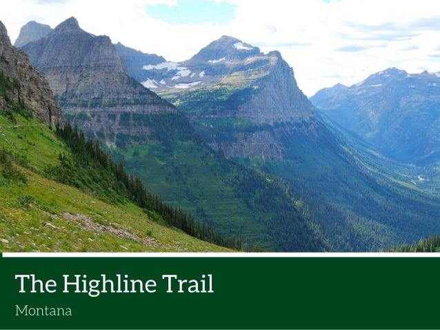 The Highline Trail  Montana