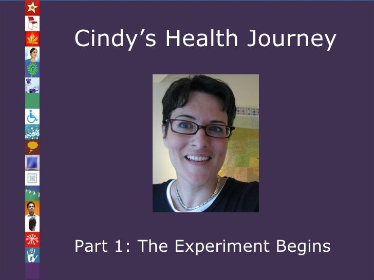 Cindy's Health Journey Part 1: The Experiment Begins
