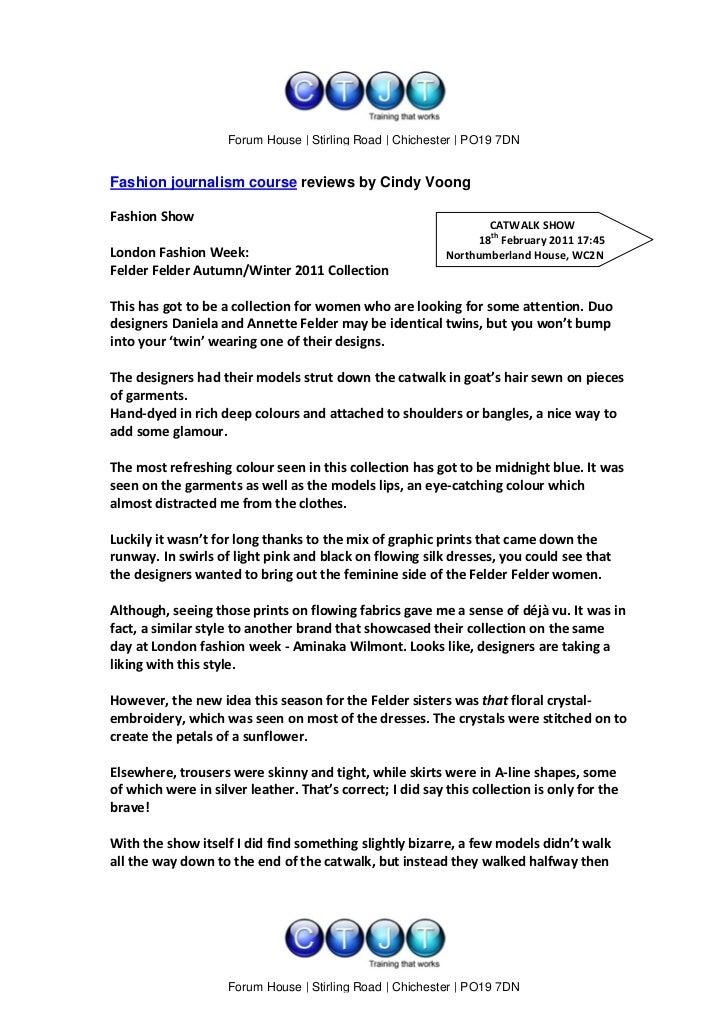 www.ctjt.biz                    Forum House | Stirling Road | Chichester | PO19 7DNFashion journalism course reviews by Ci...
