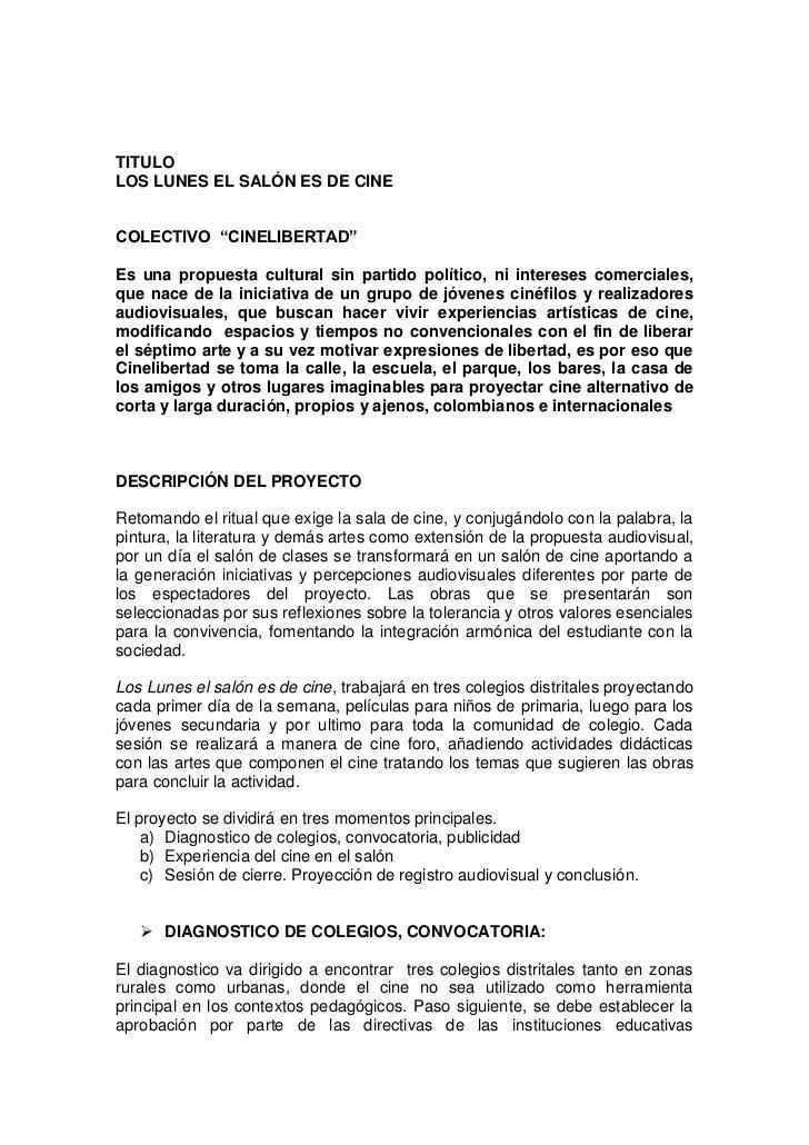 """TITULOLOS LUNES EL SALÓN ES DE CINECOLECTIVO """"CINELIBERTAD""""Es una propuesta cultural sin partido político, ni intereses co..."""