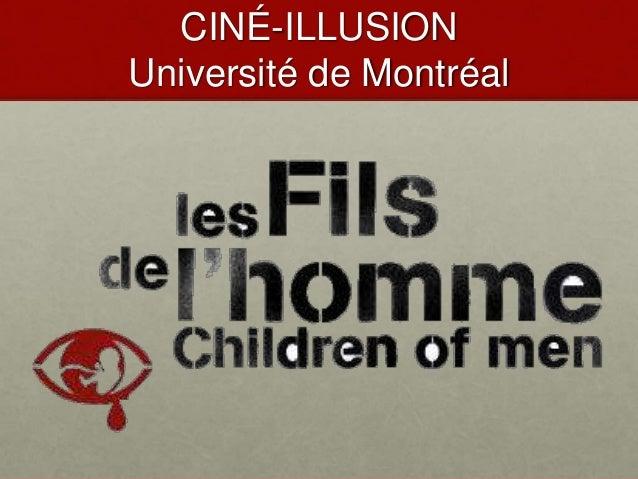 CINÉ-ILLUSION Université de Montréal