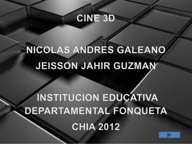 •CINE 3D