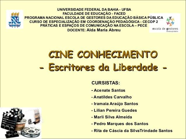 UNIVERSIDADE FEDERAL DA BAHIA - UFBA                 FACULDADE DE EDUCAÇÃO - FACEDPROGRAMA NACIONAL ESCOLA DE GESTORES DA ...