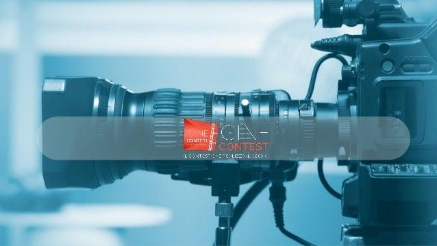 Your Subtitle Goes Here CHE COS'E' CINECONTEST Cinecontest,concorso alla sua prima edizione,organizzato da Videomnia è una...