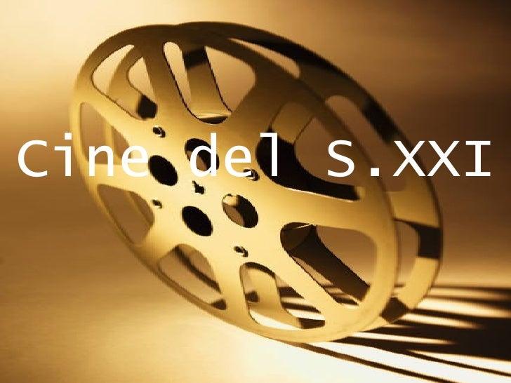 Cine del S.XXI