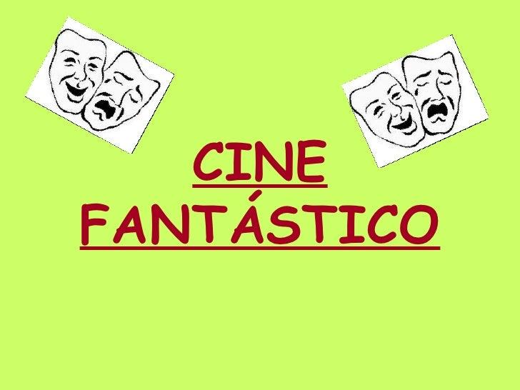 CINE FANTÁSTICO