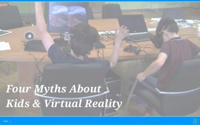 Dubit - 1 Four Myths About Kids & Virtual Reality