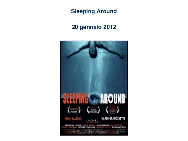 Sleeping Around20 gennaio 2012