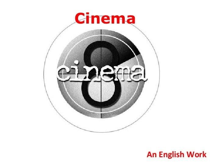 Cinema An English Work