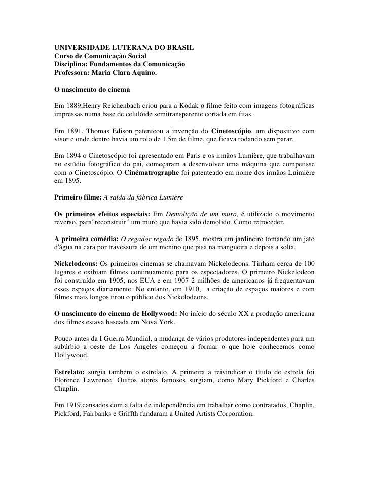 UNIVERSIDADE LUTERANA DO BRASIL Curso de Comunicação Social Disciplina: Fundamentos da Comunicação Professora: Maria Clara...