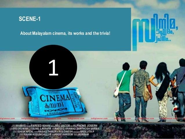 SCENE-1                               About Malayalam cinema, its works and the trivia!Cinema Kottaka by AR Ranjith       ...