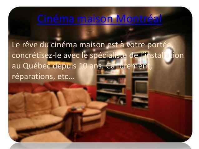 Cinema maison rive nord Slide 2