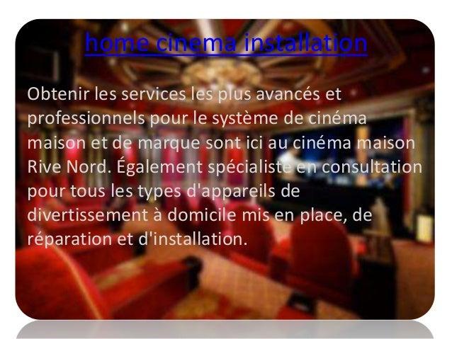 home cinema installation Obtenir les services les plus avancés et professionnels pour le système de cinéma maison et de ma...
