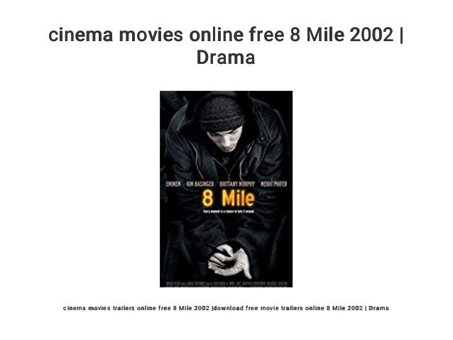 Cinema Movies Online Free 8 Mile 2002 Drama