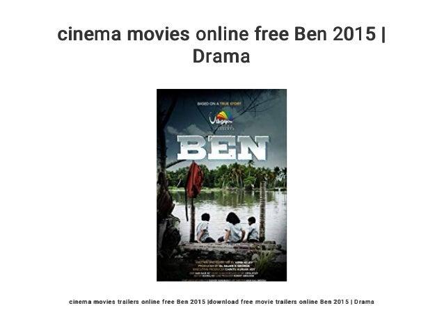 cinema movies online free Ben 2015 | Drama cinema movies trailers online free Ben 2015 |download free movie trailers onlin...