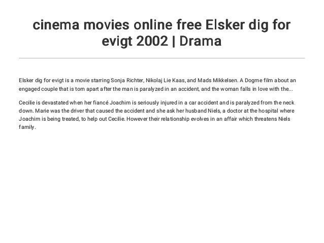 For elsker evigt watch dig online 2002 ELSKER DIG