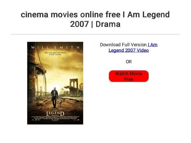Cinema Movies Online Free I Am Legend 2007 Drama
