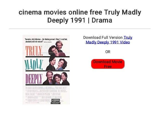 truly madly deeply movie online free