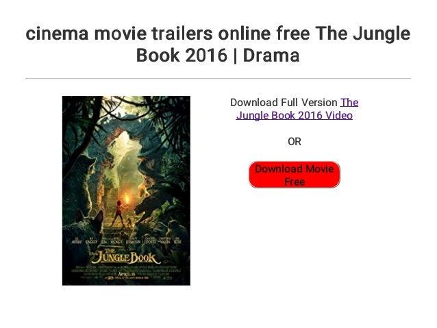 Cinema Movie Trailers Online Free The Jungle Book 2016 Drama