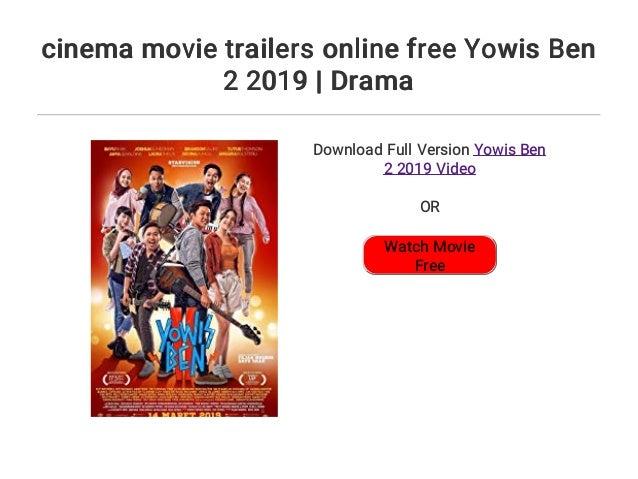 cinema movie trailers online free Yowis Ben 2 2019   Drama