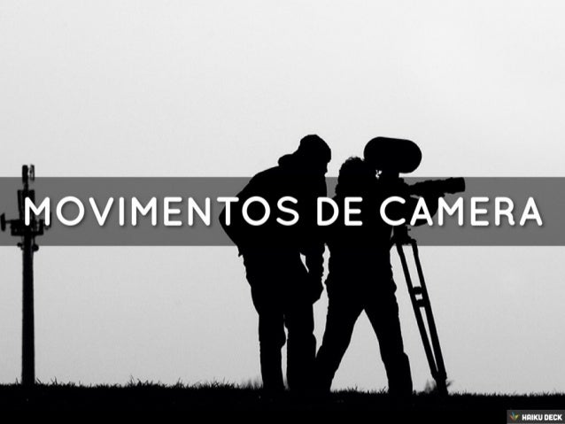 Cinema - Movimentos De Camera