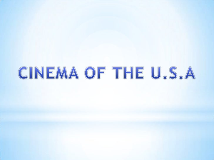 The cinema of the United States, also   known as Hollywood, has had aprofound effect on cinema across the world since the ...