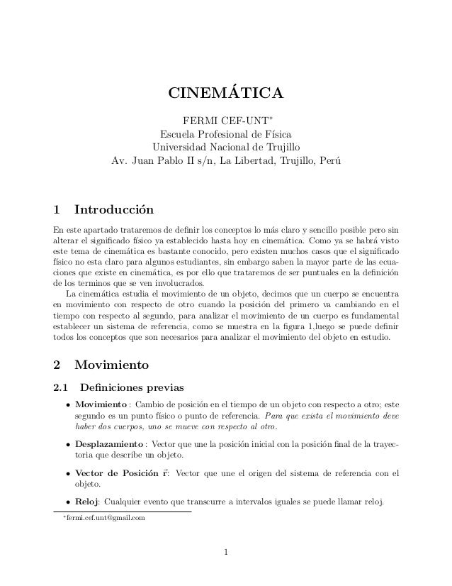 CINEM´ATICA FERMI CEF-UNT∗ Escuela Profesional de F´ısica Universidad Nacional de Trujillo Av. Juan Pablo II s/n, La Liber...