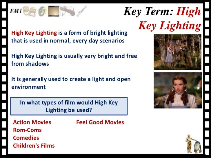 Action Movies Feel Good MoviesRom-ComsComediesChildrens Films; 6. Key Term LowLow Key Lighting ...  sc 1 st  SlideShare & Cinematography lesson 4 - lighting