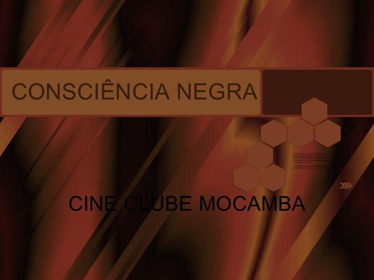 CONSCIÊNCIA NEGRA CINE CLUBE MOCAMBA