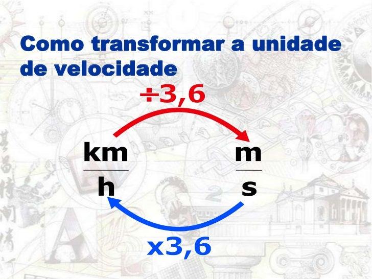 Como transformar a unidade de velocidade<br />