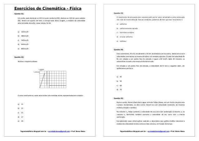 Exercícios de Cinemática - FísicaQuestão 01)                                                                              ...