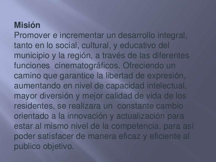 Misión<br />Promover e incrementar un desarrollo integral, tanto en lo social, cultural, y educativo del municipio y la re...