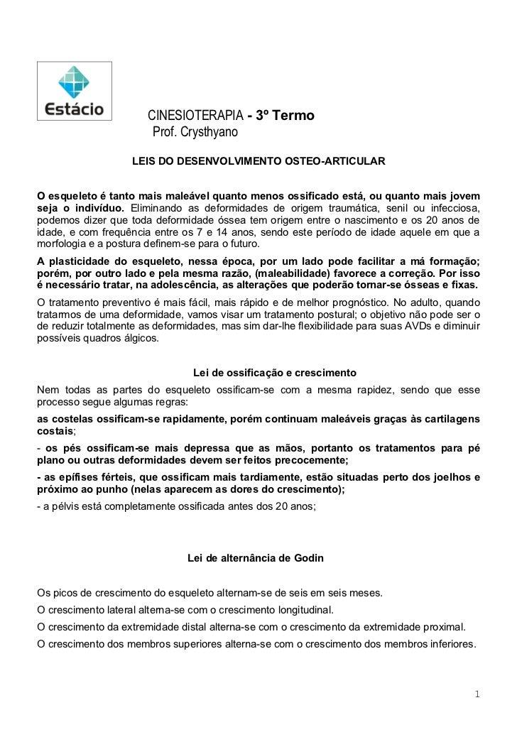 CINESIOTERAPIA - 3º Termo                        Prof. Crysthyano                    LEIS DO DESENVOLVIMENTO OSTEO-ARTICUL...