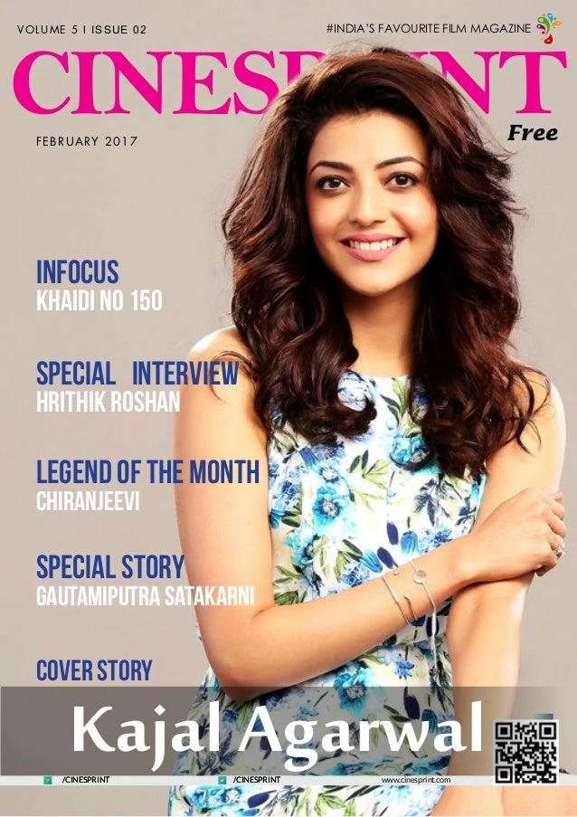 CINESPRINT www.cinesprint.com VOLUME 5 l ISSUE 02 Free Legend of the Month Chiranjeevi Special Story Gautamiputra Satakarn...